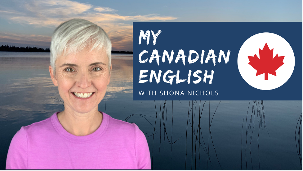 """""""My Canadian English"""" YouTube Channel"""